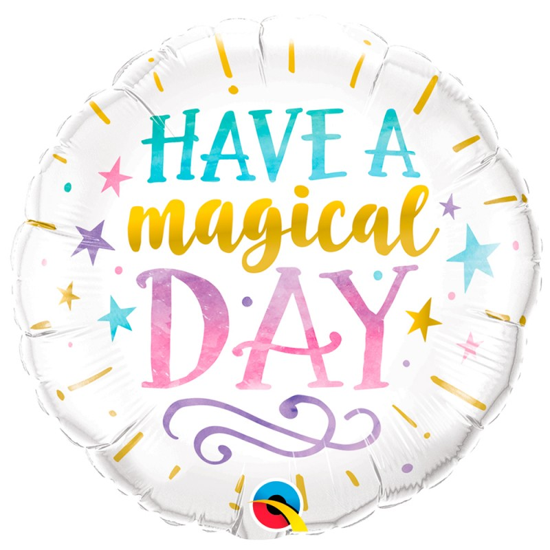 Balão Have a Magical Day• Foil • Qualatex
